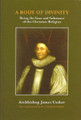 A Body of Divinity: Being the Sum and Substance of the Christian Religion (Ussher)