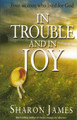 In Trouble and In Joy: Four Women Who Lived for God (James)