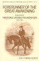 Forerunner of the Great Awakening: Sermons by Theodorus Jacobus