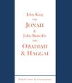 Jonah, Obadiah, & Haggai (King & Reynolds)