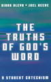 The Truths of God's Word - A Student's Catechism (Kleyn & Beeke)