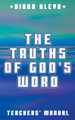 The Truths of God's Word: Teachers' Manual (Kleyn)