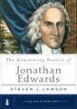 The Unwavering Resolve of Jonathan Edwards - A Long Line of Godly Men (Lawson)