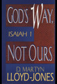 God's Way, Not Ours