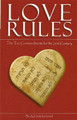 Love Rules: The Ten Commandments for the 21st Century