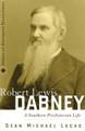 Robert Lewis Dabney: A Southern Presbyterian Life (Lucas)