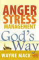 Anger & Stress Management God's Way (Mack)