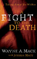 A Fight to the Death: Taking Aim at Sin Within (Mack)