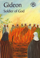 Gideon: Soldier of God - Bible Time Series (Mackenzie)