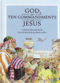 God, the Ten Commandments and Jesus (Mackenzie)
