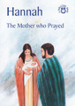 Hannah: The Mother Who Prayed - Bible Time Book Series (Mackenzie)
