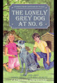 The Lonely Grey Dog at No. 6