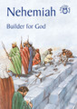 Nehemiah: Builder for God - Bible Time Book Series  (Mackenzie)