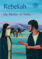 Rebekah: The Mother of Twins - Bible Time Book Series (Mackenzie)