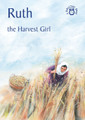 Ruth: The Harvest Girl - Bible Time Book Series (Mackenzie)