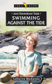 Swimming against the Tide: Joni Earickson Tada (Mackenzie)