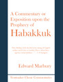 A Commentary or Exposition upon the Prophecy of Habakkuk (Marbury)