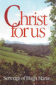 Christ for Us: Sermons of Hugh Martin (Martin)