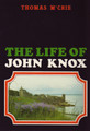 Life of John Knox