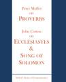 Proverbs, Ecclesiastes & Song of Solomon
