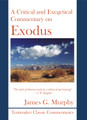 A Critical and Exegetical Commentary on Exodus