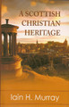 A Scottish Christian Heritage (Murray)
