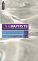 The Baptists, Vol. 2: Beginnings in America (Nettles)