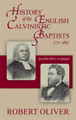 History of the English Calvinistic Baptists, 1771-1892 (Oliver)