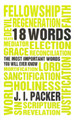 18 Words: The Most Important Words you will Ever Know (Clearance) (Packer)