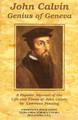 John Calvin: Genius of Geneva