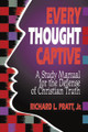 Every Thought Captive: A Study Manual for the Defense of Christian Truth (Pratt)
