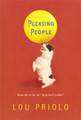 """Pleasing People: How Not to Be an """"Approval Junkie"""" (Priolo)"""