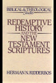 Redemptive History and the New Testament Scriptures (Ridderbos)