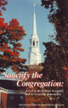 Sanctify the Congregation: A Call to the Solemn Assembly and to Corporate Repentance (Roberts)