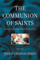 The Communion of Saints: Living in Fellowship with the People of God (Ryken)