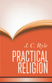 Practical Religion - Hardcover (Ryle)