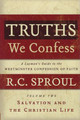 Truths We Confess Volume 2: Salvation and the Christian Life