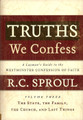 Truths We Confess Volume 3: The State, the Family, The Church and Last Things