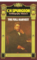 Autobiography, Vol. 2: The Full Harvest (Spurgeon)