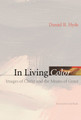 In Living Color: Images of Christ and the Means of Grace (Hyde)
