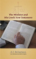 The Minister and His Greek New Testament (Robertson)