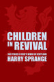 Children in Revival: 300 Years of God's Work in Scotland (Sprange)