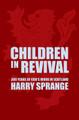 Children in Revival: 300 Years of God's Work in Scotland