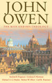 John Owen: The Man and His Theology (Oliver, ed.)