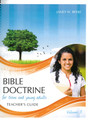 Bible Doctrine for Teens and Young Adults, Vol. 3 (Teacher&#039;s Guide)