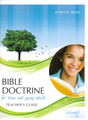 Bible Doctrine for Teens and Young Adults, Vol. 1 (Teacher&#039;s Guide)