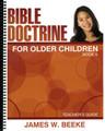 Bible Doctrine for Older Children: Book A - Teacher's Guide (Beeke)