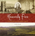 Heavenly Fire: The Life and Ministry of William Grimshaw of Haworth (Bennet)