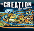 The Creation Story for Children (Haidle)
