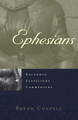 Ephesians - Reformed Expository Commentary (Chapell)